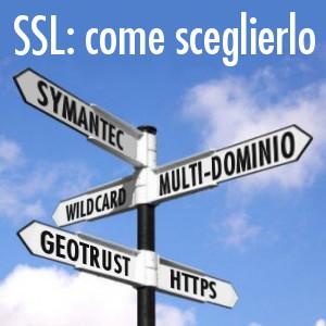 Come scegliere un certificato SSL